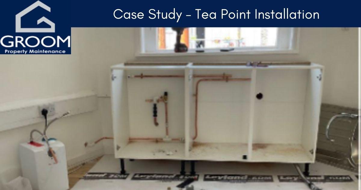 Groom Property Maintenance Case Study tea point installation